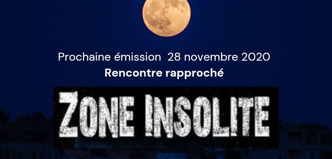 Prochaine émission Zone Insolite 28 nov 2020
